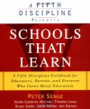 Schools That Learn: A Fifth Discipline Fieldbook for Educators, Parents and Everyone Who Cares About Education - Peter M. Senge, Nelda Cambron-Mccabe, Timothy Lucas, Bryan Smith, Janis Dutton