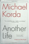 Another Life: A Memoir of Other People - Michael Korda