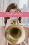 Band Geek Love - Josie Bloss