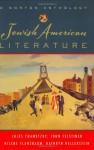 Jewish American Literature: A Norton Anthology - Jules Chametzky, John Felstiner, Hilene Flanzbaum