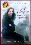 A Promise Is Forever - Robin Jones Gunn, Janet Kobobel Grant