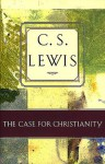 Case for Christianity - C.S. Lewis