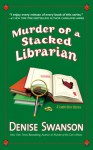 Murder of a Stacked Librarian - Denise Swanson
