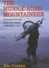 The Middle Aged Mountaineer - Jim Curran