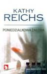 Poniedziałkowa żałoba - Kathy Reichs, Martyna Plisenko