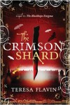 The Crimson Shard - Teresa Flavin