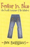 Forever in Blue: The Fourth Summer of the Sisterhood (Sisterhood of the Traveling Pants) - Ann Brashares