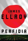Perfidia - James Ellroy