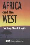 Africa and the West - Godfrey Mwakikagile