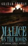 Malice on the Moors - Graham Thomas