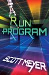 Run Program - Scott Meyer