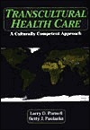 Transcultural Health Care: A Culturally Competent Approach [With] - Larry D. Purnell