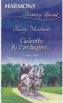 Galeotta fu l'indagine - Kasey Michaels