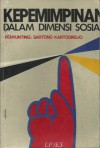 Kepemimpinan dalam Dimensi Sosial - Sartono Kartodirdjo