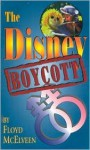 The Disney Boycott - Floyd C. McElveen