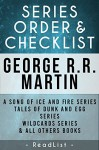 George R.R. Martin Series Order & Checklist: A Song of Ice and Fire Series (Game of Thrones), Plus All Other Series, Stand-Alone Novels, and Short Stories (Series List Book 27) - ReadList, Steve Sumner