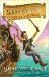 Skeleton Island: Sam Silver: Undercover Pirate 1 - Jan Vogler, Sara Burchett, Leo Hartas