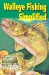 Walleye Fishing Simplified - Ed Iman, Lenox Dick, Gordon Steinmetz, Ed Iman
