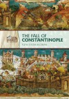 The Fall of Constantinople - Ruth Tenzer Feldman