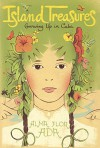 Island Treasures: Growing Up In Cuba (Turtleback School & Library Binding Edition) - Alma Flor Ada, Antonio Martorell