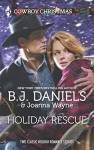 Holiday Rescue: One Hot Forty-FiveMiracle at Colts Run Cross (Harlequin BestsellerHarlequin Cowboy Ch) - B.J. Daniels, Joanna Wayne