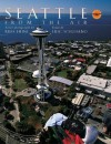 Seattle from the Air - Heinl Russ, Heinl Russ, Russ Heinl