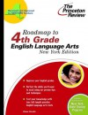 Roadmap to 4th Grade English Language Arts, New York Edition - Diane Perullo