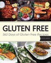 Gluten Free: Gluten Free: Gluten Free Cookbook: 365 Days of Gluten Free Recipes - David Lawson