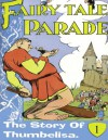 Thumbelisa-Children's eBook of Fairy tales, Folktales, and Animals. A Kids book for Ages 4-8 (Fairy Tale parade Series) - Jeff Tucker