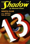 The Shadow Vol. 67: Death Clue & Xitli, God of Fire - Maxwell Grant, Walter B. Gibson, Will Murray, Anthony Tollin, Alfred Bester