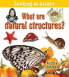 What Are Natural Structures? - Bobbie Kalman