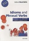 Oxford Word Skills Advanced Idioms & Phrasal Verbs - Ruth Gairns, Stuart Redman
