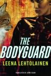 The Bodyguard - Leena Lehtolainen, Jenni Salmi