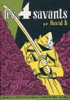 Les 4 savants, tome 2 - David B.