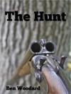 The Hunt - Ben Woodard