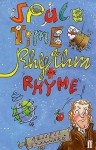 Space, Time, Rhythm And Rhyme - Russell Stannard