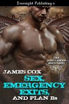 Sex, Emergency Exits and Plan B's - James D. Cox