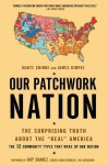 "Our Patchwork Nation: The Surprising Truth About the ""Real"" America - Dante Chinni, James Gimpel Ph.D."