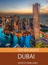 Top Ten Sights: Dubai - Mark Jones