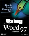 Using Microsoft Word 97 - Jane Calabria, Dorothy Burke, Rob Kirkland