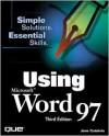Using Microsoft Word 97 - Jane Calabria, Dorothy Burke, Rob Kirkland