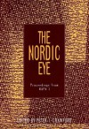 The Nordic Eye: PROCEEDINGS FROM NAFA 1 - Peter Ian Crawford