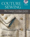 Couture Sewing: The Couture Cardigan Jacket: Sewing secrets from a Chanel colletor - Claire B. Shaeffer
