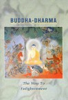 Buddha-Dharma: The Way to Enlightenment - Numata Center for Buddhist Translation A