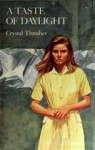 A Taste of Daylight - Crystal Thrasher