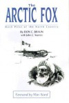 The Arctic Fox: Bush Pilot of the North Country - Don C. Braun