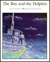 The Boy and the Dolphin - John Fine, Jane Weinberger, Aleksander Kardas