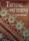 Tatting Patterns - Mary Konoir, Mary Konior