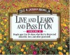 Live and Learn and Pass It On, Volume II: People Ages 5 to 95 Share What They've Discovered about Life, Love, and Other Good Stuff - H. Jackson Brown Jr.