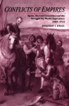Conflicts of Empires: Spain, the Low Countries and the Struggle for World Supremacy, 1585-1713 - Jonathan Israel